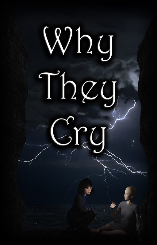 Why They Cry